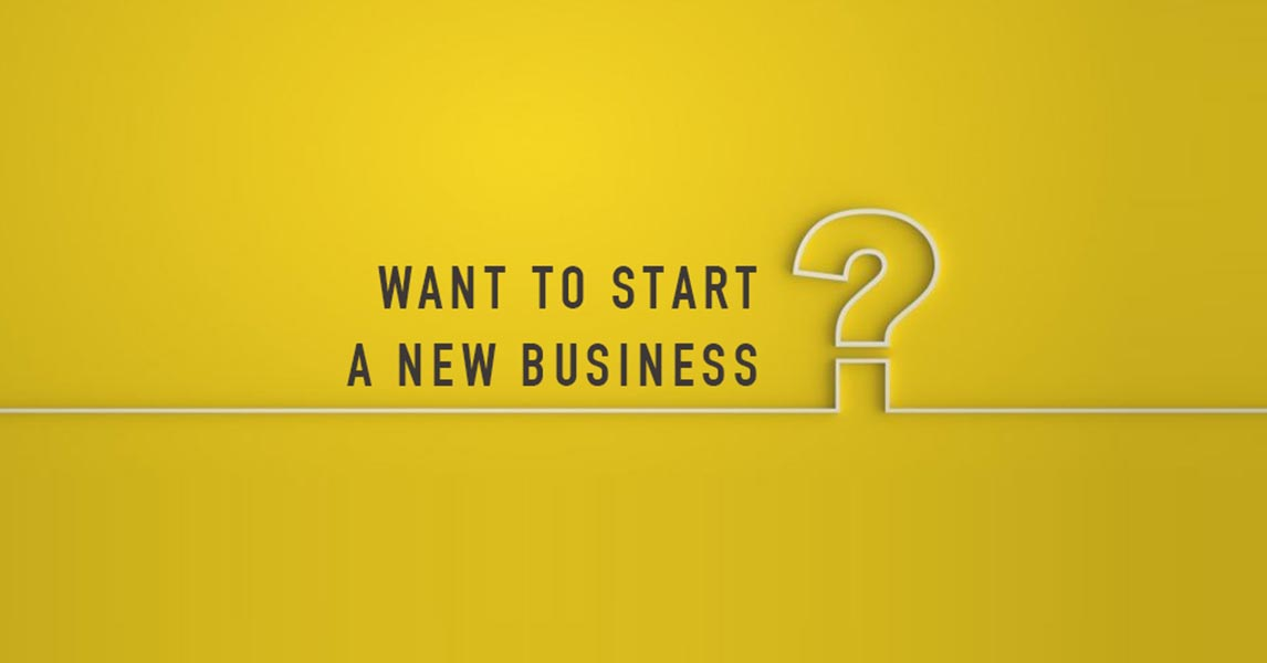 Are You Thinking of Starting A New Business?